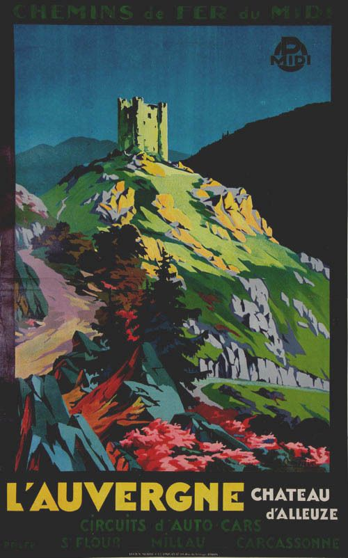 L'Auvergne, Chateau D'Alleuze - France - illustration de Paul Champseix - 1930 -