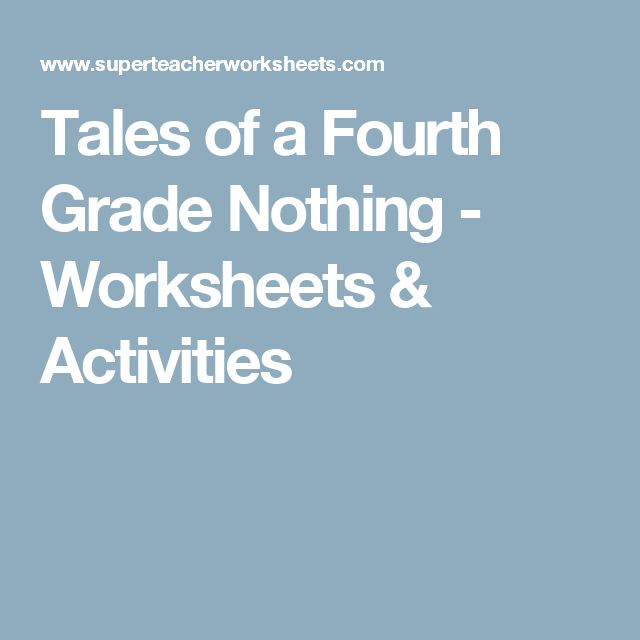 Tales of a Fourth Grade Nothing - Worksheets & Activities