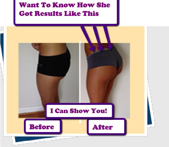 how to get your buttocks bigger naturally