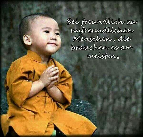 Sei freundlich zu unfreundlichen Menschen...