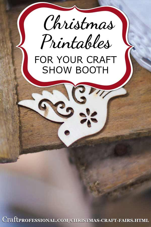 Print up some fun for your Christmas craft booth http://www.craftprofessional.com/christmas-craft-fairs.html