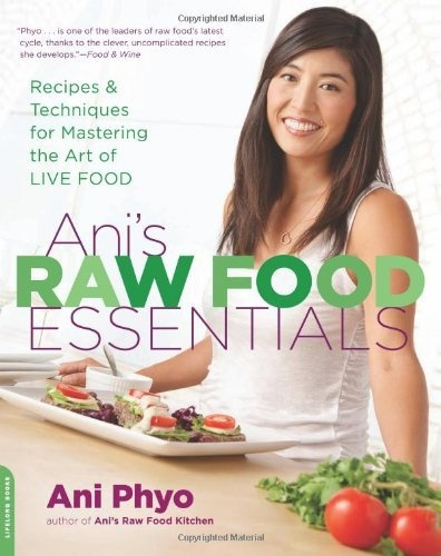 35 best plant based chefs images on pinterest vegan chef plant anis raw food essentials recipes and techniques for mastering the art of live food by forumfinder Choice Image