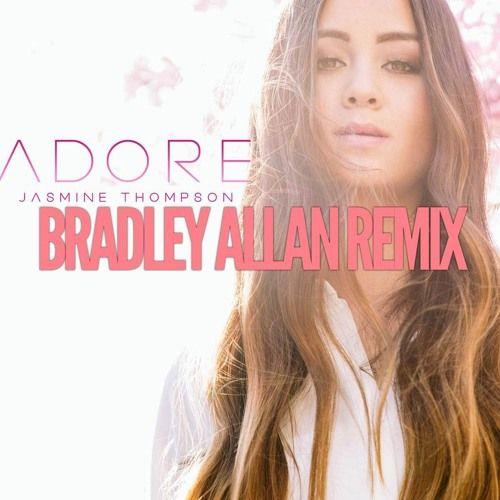 Jasmine Thompson - Adore (BRADLEY ALLAN REMIX) - http://trapmusic.biz/jasmine-thompson-adore-bradley-allan-remix/ #Adore, #BRADLEYALLAN, #EDM, #JasmineThompson, #Remix, #Trap