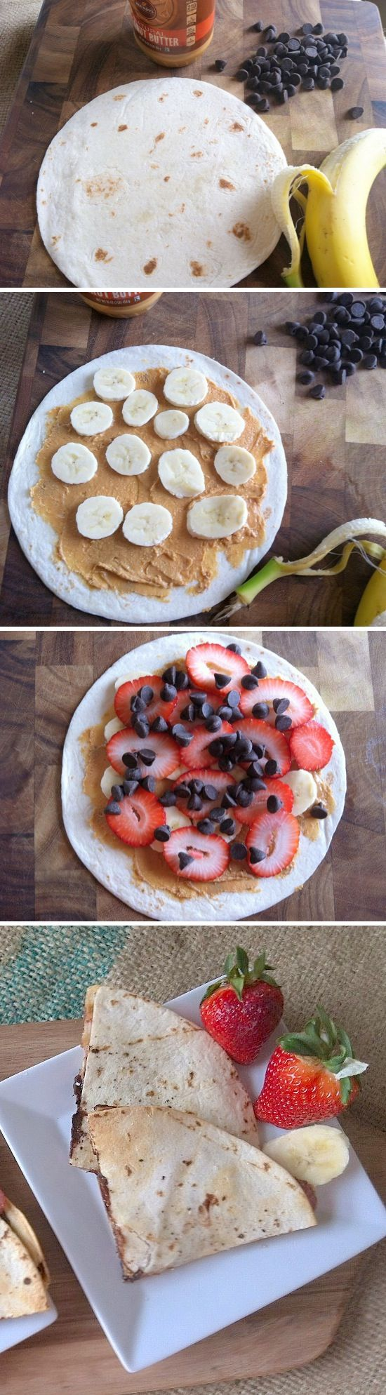 Breakfast Quesadillas | Recipe by Picture | Corn tortilla, 2 tablespoons peanut butter/PB2, 1/2 sliced banana, 1/2 cup sliced strawberries, 1 tablespoon chocolate chips. (Approx. 440 calories with regular peanut butter; 295 with PB2)