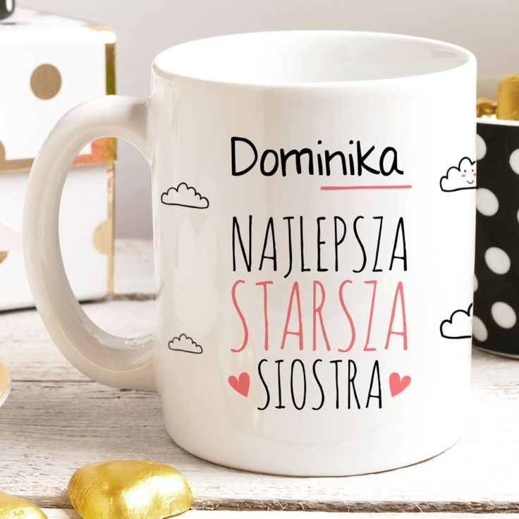 Kubek personalizowany STARSZA SIOSTRA