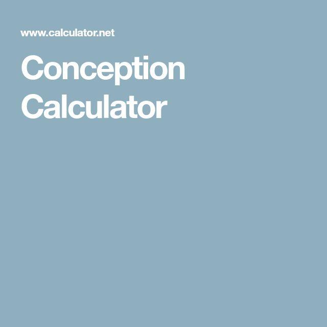 Conception Calculator