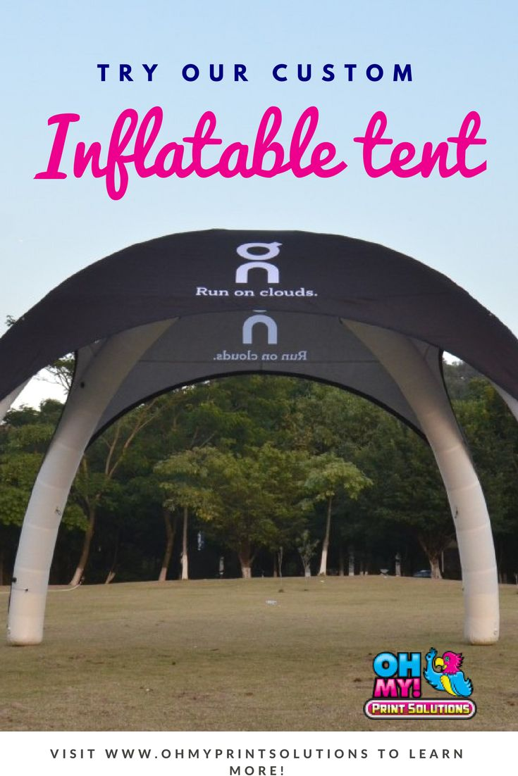 Inflatable tents are available with the tent only as seen here, or you can add walls and arches with many options in style and colour. #customtent #inflatabletent #customfabric #printing #Canada #Vancouver