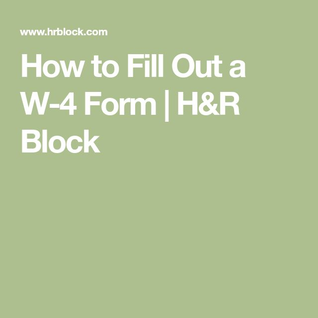 How to Fill Out a W-4 Form | H&R Block