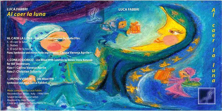 "Luca Fabbri -""AL CAER LA LUNA"" / Music composed by Luca Fabbri / Cover and Design by Carina Aprile"