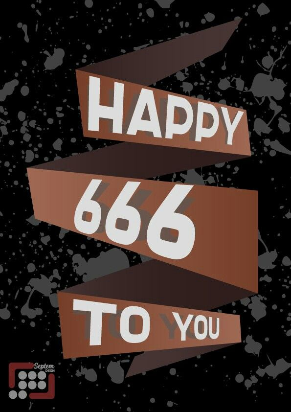 For my friend,  who crossed the line of 666 followers in one social media)