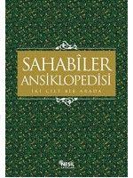 Sahabiler Ansiklopedisi 2 cilt bir arada Tek Kitap