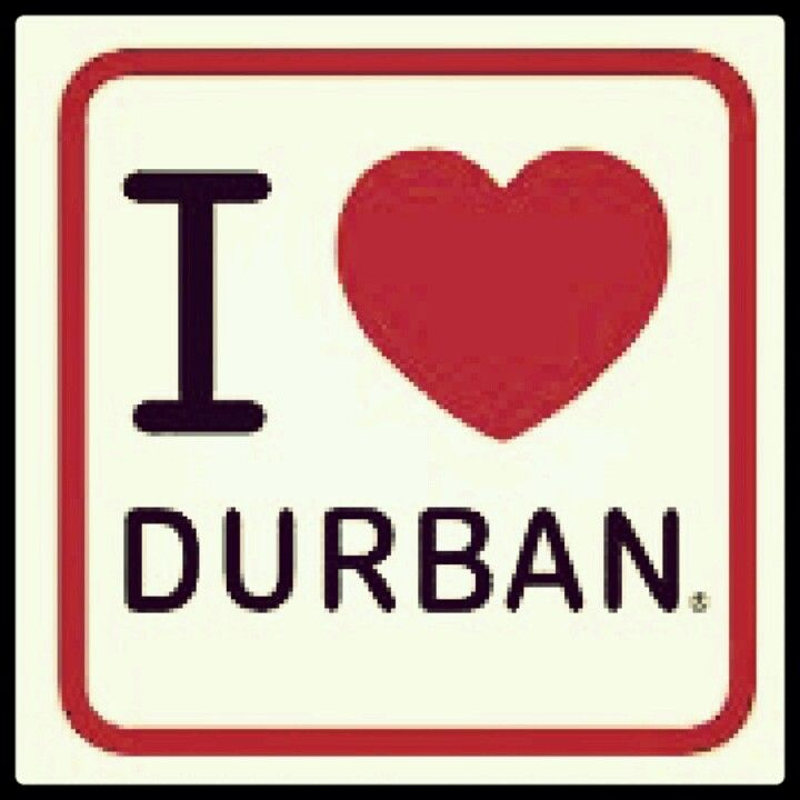 I love Durban, South Africa