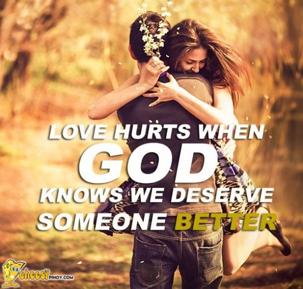 Cheesypinoy.com » Love Quotes, Cheesy Quotes, Emo Quotes, Inspirational Quotes, Pick up lines, Pinoy Love Quotes, Tagalog Love Quotes, Pinoy Emo Quotes, Philippine funny Pictures, Filipino Funny Pics, Funny Pics » Surely, only God has a reason