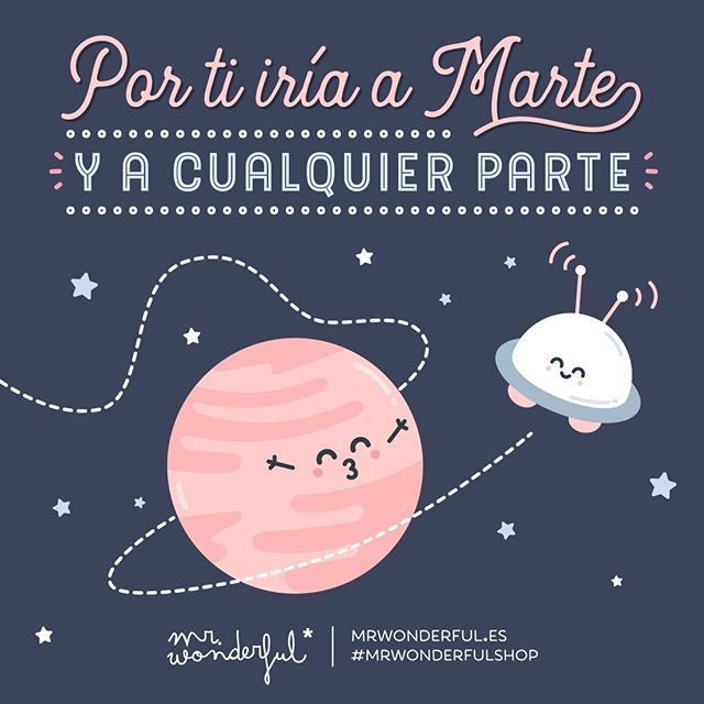 Hasta la Luna ir y venir, si hace falta #mrwonderfulshop #felizjueves  For you I would go to Mars or anywhere else. To the Moon and back if necessary.