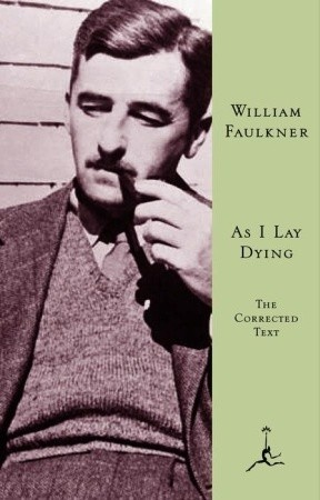 An analysis of william faulkners as i lay dying