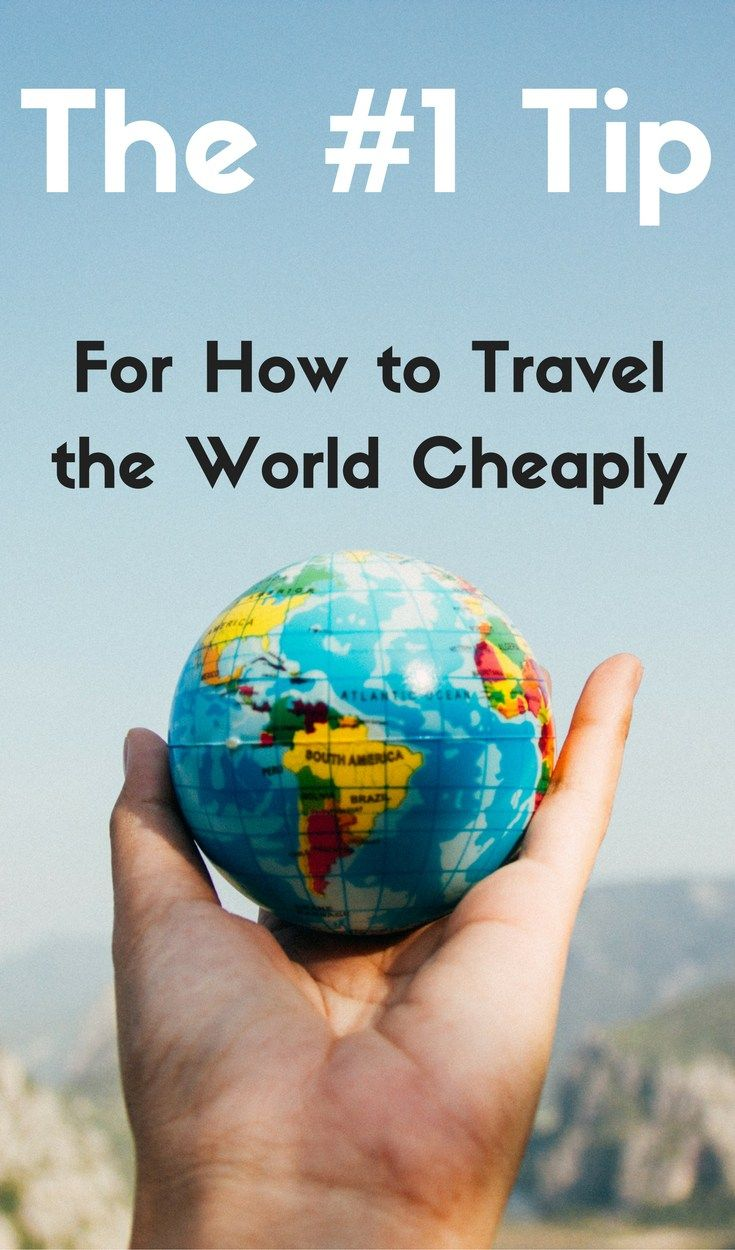 My Number One Tip for How to Travel the World Cheaply and on a Budget - From Someone Who Travels the World All the Time. This single tip could save you 50% on your travel budget!