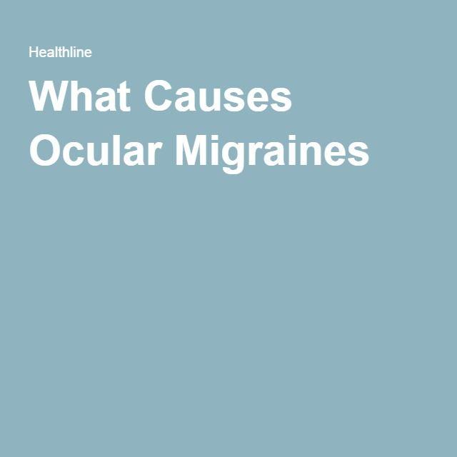 What Causes Ocular Migraines