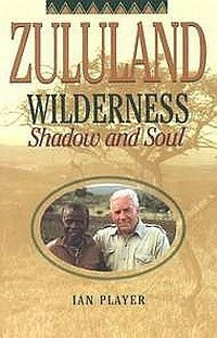 zululand wilderness shadow and soul