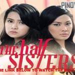 The Half Sisters November 10 2015