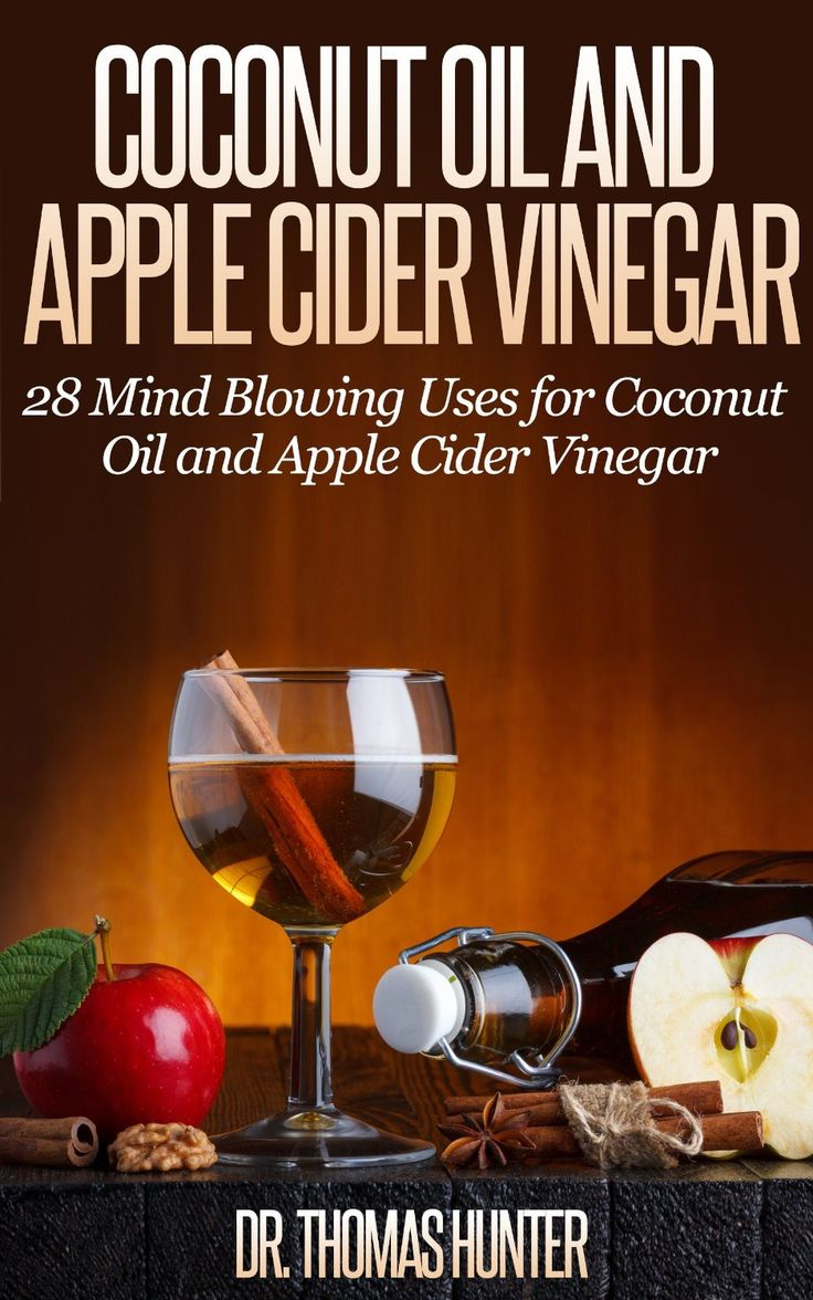 Free Today!! Do Not Miss This Book! Coconut Oil And Apple Cider Vinegar