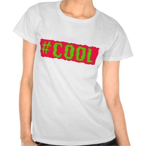 The #Cool Fluoro / Fluorescent Pink/Green Tshirt - Fully Customizable at our #Zazzle store (www.zazzle.com/hashtagCOOL) - This tee will look great whenever and wherever you're wearing it! :)