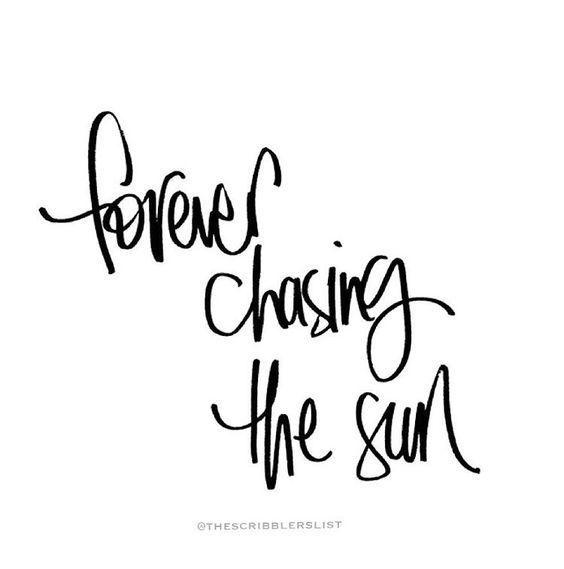 Citações de viagens – Sempre perseguindo o sol – #   – Reisen Zitate !