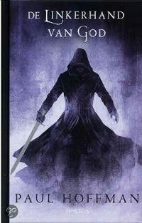 Een van de beste fantasyboeken ooit. De Linkerhand van God van Paul Hoffman.