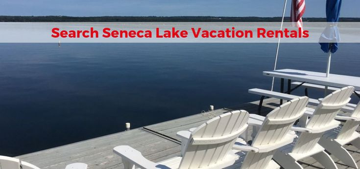 Browse and book your perfect seneca lake vacation rentals