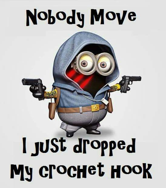 Nobody move...I just dropped my crochet hook!
