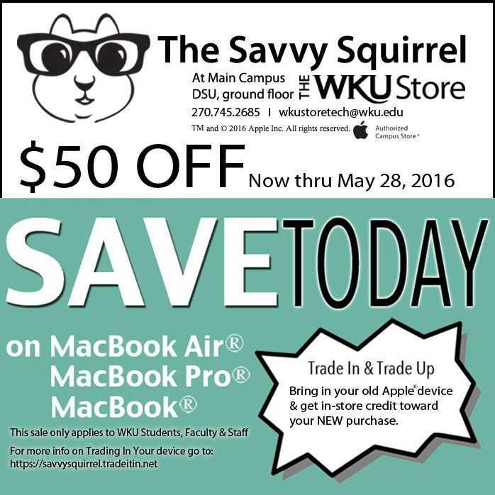 $50 off MacBooks for WKU students, faculty, staff. Now thru May 27, 2016.