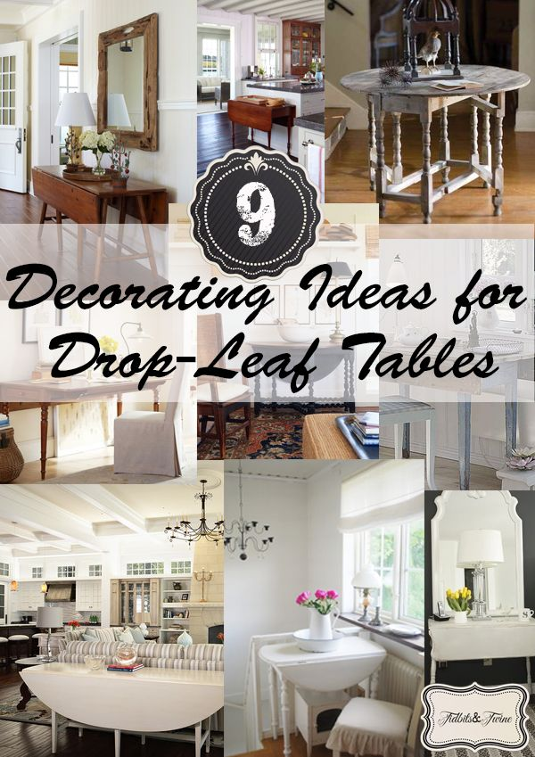Uses for drop-leaf tables in your home!