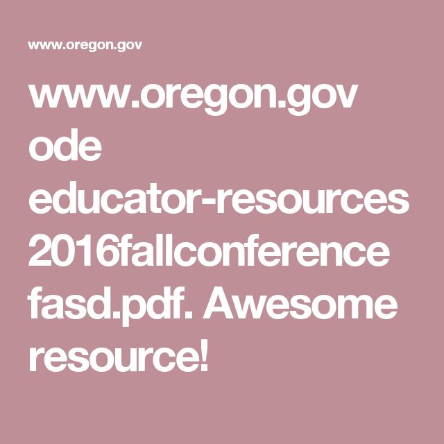 www.oregon.gov ode educator-resources 2016fallconference fasd.pdf. Awesome resource!