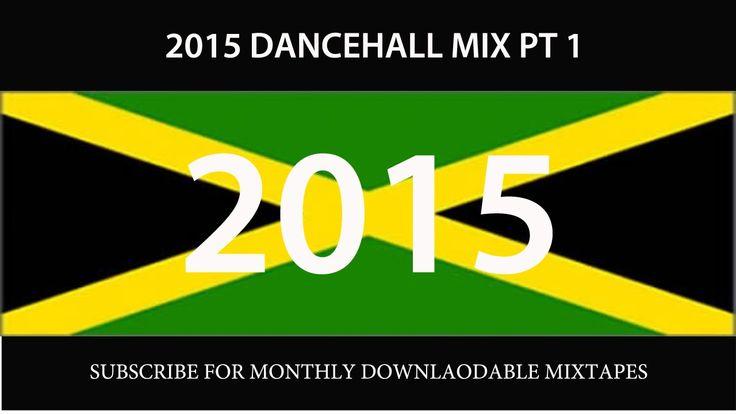 2015 DANCEHALL MIX PT 1 (VYBZ KARTEL, ALKALINE, MOVADO, BEENIE, KONSHENS...