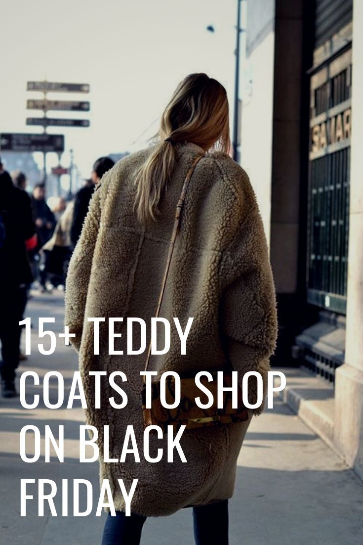 15+ Teddy Coats to Shop On Black Friday Crystal Sundays