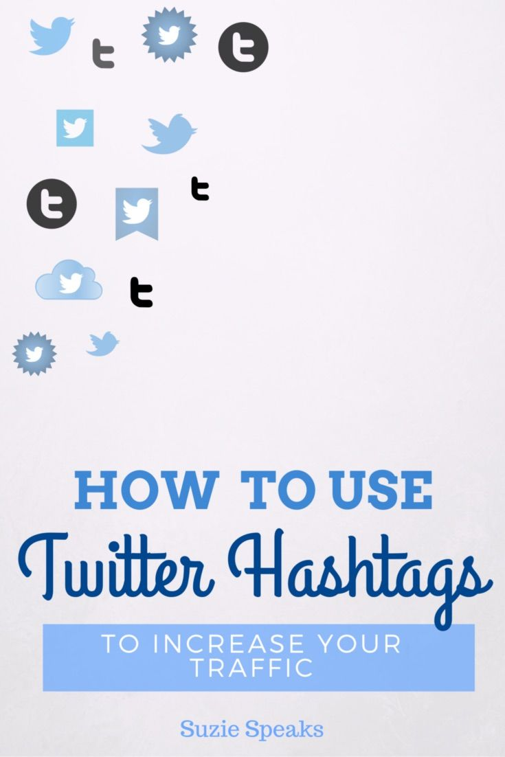 How to use Twitter hashtags to increase traffic to your blog