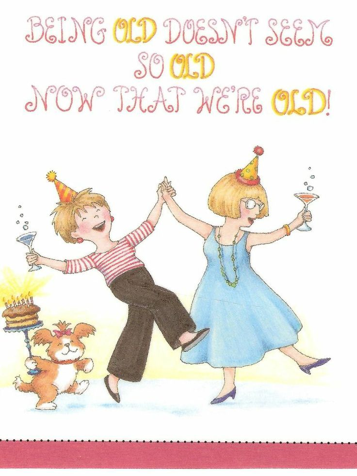 Being Old Doesn't Seem So Old Now That We're Old Magnet Mary Engelbreit Artwork