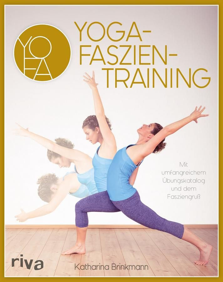 Faszien-Yoga: Mit einfachen Übungen das Bindegewebe ganz sanft entspannen | Fas… – Elena Barthel