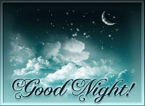 Good Night! good night good night quotes good night images good night blessings good night gifs