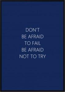 Plakat Don't be afraid...