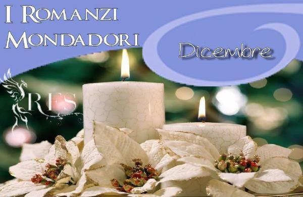I+Romanzi+Mondadori:+le+uscite+di+dicembre+2016