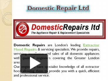 Domestic Repairs are leading #Extractor #Hood #Repairs & #servicing #specialists in London. Contact us on 0800 0189 567 or 01895 673 561.For More Details Please Visit: http://www.domesticrepairs.ltd.uk/