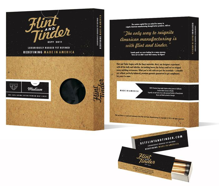 """The brand is called Flint and Tinder ... it's Rugged yet Refined men's underwear made in America.  #package (in more ways than one!)    """" Because we're trying to """"reignite American Manufacturing the old fashioned way"""" - and save a 100+ year-old family owned factory in the process - each box comes with a set of matches (a Tinder Box) we're calling it."""""""