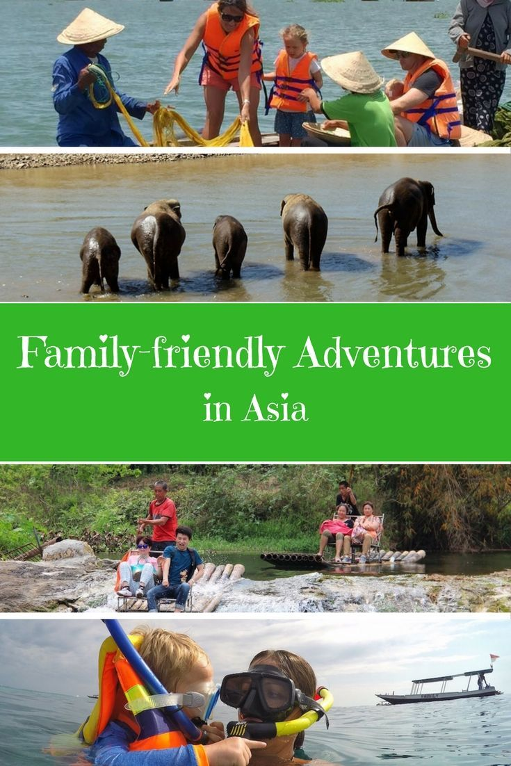 All the best family friendly adventures in Asia, from camping on the Great Wall of China to zip lining at Angkor Wat and hot air ballooning over Bagan, Myanmar.