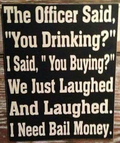 I need Bail Money