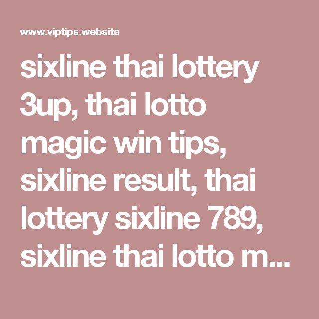 sixline thai lottery 3up, thai lotto magic win tips, sixline result, thai lottery sixline 789, sixline thai lotto magazine, thai lotto sixline 800, thailand lottery magazine, sixline best tips,