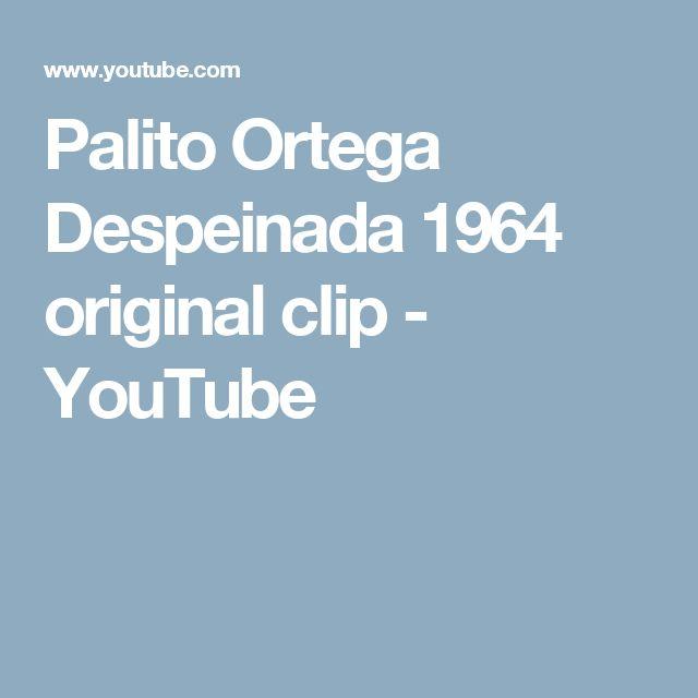 Palito Ortega Despeinada 1964 original clip - YouTube