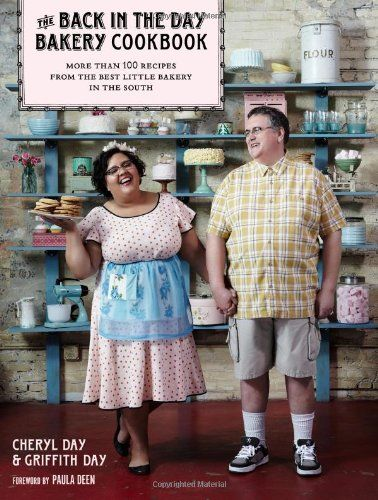 Bestseller Books Online The Back in the Day Bakery Cookbook Cheryl Day, Griffith Day $16.29
