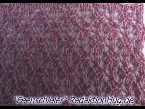 Stricken - Ajourmuster Feenschleier - Veronika Hug - YouTube