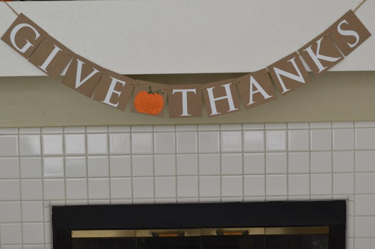Give Thanks Banner - Thanksgiving Banner - Autumn Mantle Banner by HeathersPartySpot on Etsy https://www.etsy.com/listing/490918661/give-thanks-banner-thanksgiving-banner
