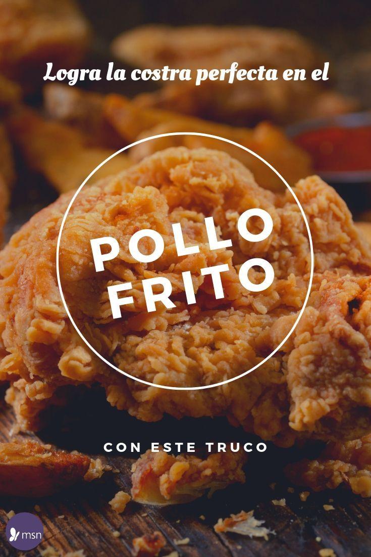 Truco Para Hacer La Costra Perfecta De Pollo Frito Pollo Frito Recetas De Pollo Frito Pollo Frito Crujiente